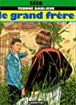 Tendre Banlieue, Tome 3 : Le grand fr�re