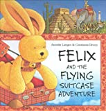 Felix and the Flying Suitcase Adventure with Envelope (New Felix Adventure!)