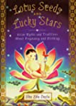Lotus Seeds and Lucky Stars: Asian My...