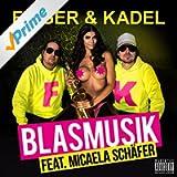 Blasmusik [Explicit]