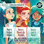 Star Darlings Collection: Volume 3: Piper's Perfect Dream; Astra's Mixed-Up Mission; Tessa's Lost and Found | Shana Muldoon Zappa,Ahmet Zappa