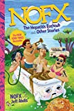 img - for NOFX: The Hepatitis Bathtub and Other Stories book / textbook / text book