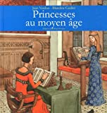 img - for Princesses au moyen   ge book / textbook / text book