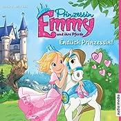 Endlich Prinzessin! (Prinzessin Emmy und ihre Pferde) | Vincent Andreas