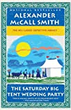 Image of The Saturday Big Tent Wedding Party: A No. 1 Ladies' Detective Agency Novel (12)