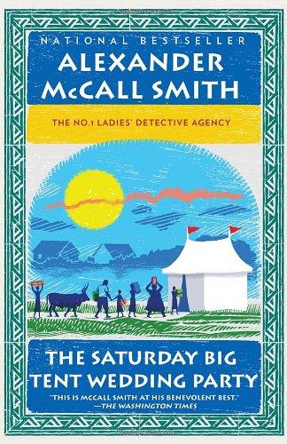The Saturday Big Tent Wedding Party (No. 1 Ladies' Detective Agency Series) PDF