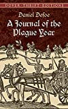 Daniel Defoe A Journal of the Plague Year (Dover Thrift Editions)