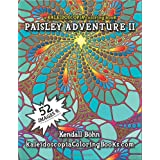 A Kaleidoscopia Coloring Book: Paisley Adventure 2