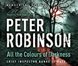 All the Colours of Darkness: The 18th DCI Banks Mystery Peter Robinson