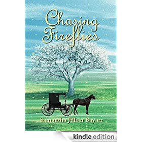 Chasing Fireflies: Book Five (Jacob's Daughter Series (An Amish, Christian Romance))