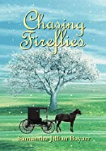Chasing Fireflies: Book 5: Amish, Christian Romance (Jacob's Daughter Series)