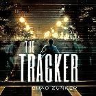 The Tracker: Sam Callahan, Book 1 Hörbuch von Chad Zunker Gesprochen von: Noah Berman