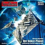 Der Anker-Planet (Perry Rhodan 2663) | Christian Montillon