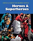 img - for Critical Survey of Graphic Novels: Heroes & Superheroes (Critical Survey (Salem Press)) - (2-Volume Set) book / textbook / text book