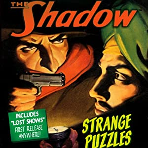 Strange Puzzles: The Shadow | [Edith Meiser, Walter Gibson]