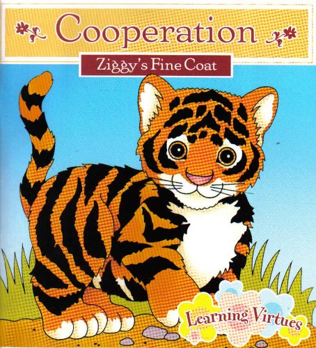 Cooperation 'Ziggy's Fine Coat' (LEARNING VIRTUES)