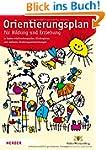 Orientierungsplan: f�r Bildung und Er...