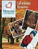 Fall & Winter Treasures (Memories Coloring Books, Volume 2)