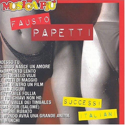 Fausto Papetti - I Piu Grandi Successi, Vol. 2 - Zortam Music
