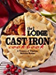 The Lodge Cast Iron Cookbook:  A Trea...