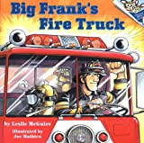 Big Franks Fire Truck (Pictureback(R))