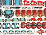 img - for Mid-century Plastic Jewelry (Schiffer Book for Collectors) book / textbook / text book