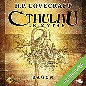 Dagon (Cthulhu - Le mythe) | Howard Phillips Lovecraft