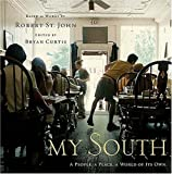 img - for My South: A People, A Place, A World of Its Own book / textbook / text book