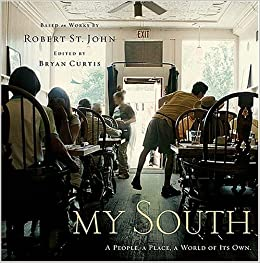 my south a people a place a world of its own robert st john bryan curtis 9781401602178. Black Bedroom Furniture Sets. Home Design Ideas