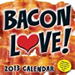 Bacon Love! 2013 Day-to-Day Calendar