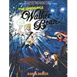The Unsinkable Walker Beanby Aaron Renier