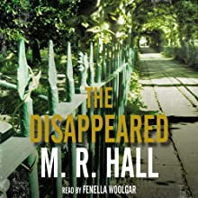 The Disappeared Audiobook by M. R. Hall Narrated by Fenella Woolgar