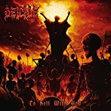To Hell With God by Deicide (2011-10-24)