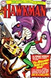 Showcase Presents Hawkman TP Vol 02 (Hawkman (Numbered)) (1401218172) by Fox, Gardner