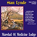 Marshal of Medicine Lodge (       UNABRIDGED) by Stan Lynde