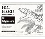 Hot Blood: The Emergence of Mammals (Part 1) The Pelycosaurs