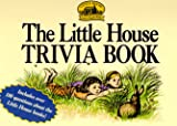 The Little House Trivia Book (Little House)The Little House Trivia Book