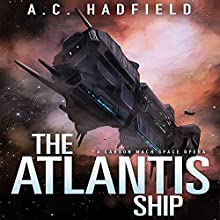 The Atlantis Ship (       UNABRIDGED) by A. C. Hadfield Narrated by Alexander Cendese