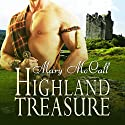 Highland Treasure Audiobook by Mary McCall Narrated by Becky Parker