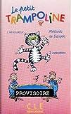 echange, troc Sylvie Meyer-Dreux - Le Petit Trampoline : Pour la classe (coffret 2 cassettes)