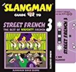 Street French 3: The Best of Naughty...