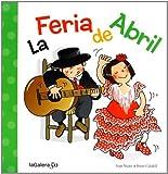 img - for La Feria de Abril book / textbook / text book