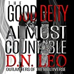 The Good Deity: Almost Countable | D. N. Leo