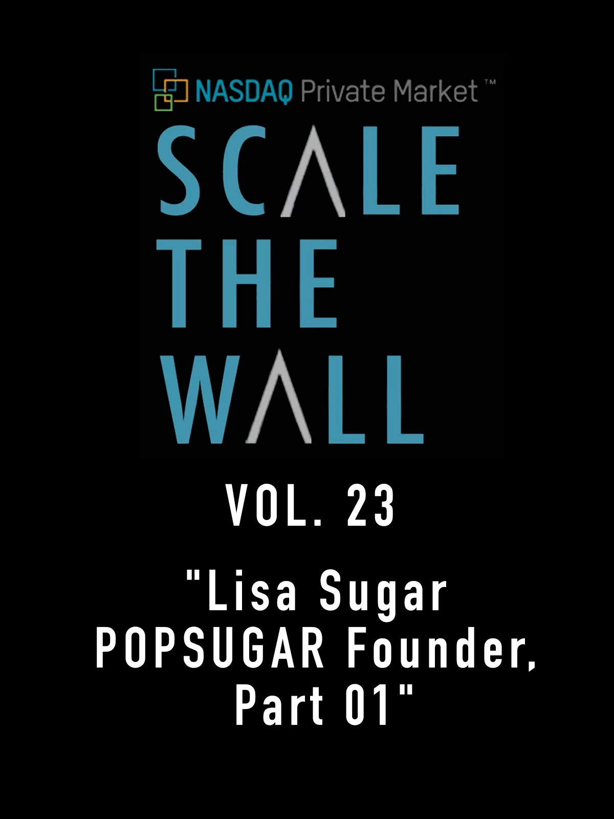 Scale the Wall Vol. 23