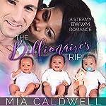 The Billionaire's Triplets | Mia Caldwell