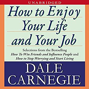 How to Enjoy Your Life and Your Job Audiobook