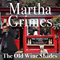 The Old Wine Shades: Richard Jury, Book 20 Audiobook by Martha Grimes Narrated by Steve West