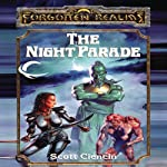 The Night Parade: Forgotten Realms: The Harpers, Book 4 (       UNABRIDGED) by Scott Ciencin Narrated by Marty Moran
