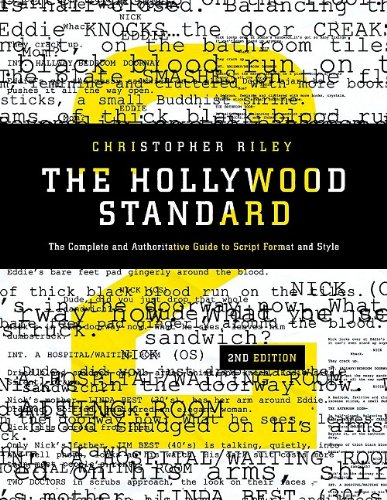 The Hollywood Standard: The Complete and Authoritative...