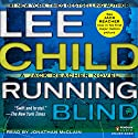 Running Blind: Jack Reacher, Book 4 Audiobook by Lee Child Narrated by Johnathan McClain